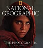 PHOTOGRAPHS, THE - NATIONAL GEOGRAPHIC