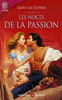 Les Noces de la passion  par Guhrke