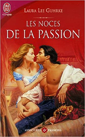 En ligne Les noces de la passion pdf, epub ebook