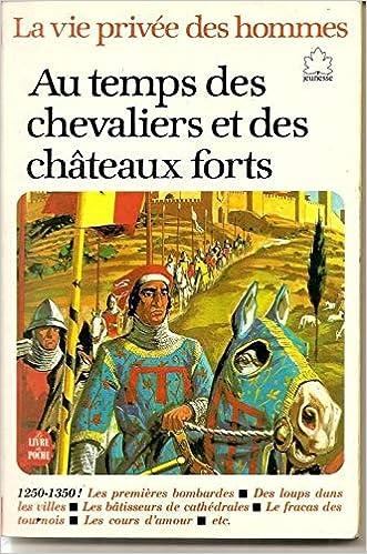 Couverture de Au temps des chevaliers et des chateaux forts