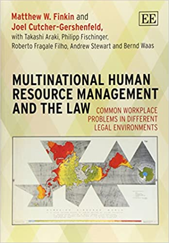 Common Workplace Problems in Different Legal Environments Multinational Human Resource Management and the Law