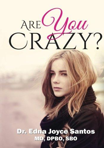 Are You Crazy?