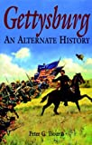 Gettysburg: An Alternate History (Greenhill Military Paperback)