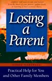Losing a Parent, Fiona Marshall, 1555612237