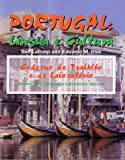 Portugal: Lingua e Cultura : Writing and Langauage Lab Manual, Lathrop, Thomas and Dias, Eduardo, 0942566203