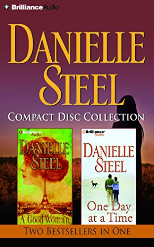 Danielle Steel CD Collection 2: A Good Woman, One Day at a T
