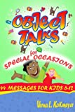 Object Talks for Special Occasions