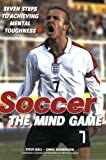 img - for Soccer: The Mind Game book / textbook / text book