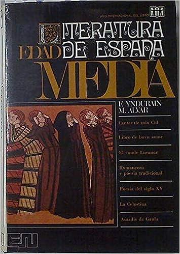 LITERATURA DE ESPAÑA 3 TOMOS - I: EDAD MEDIA. II: EDAD DE ORO. III ...