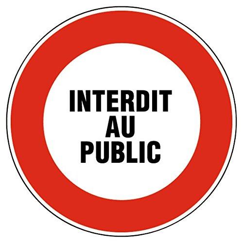 Outibat - Panneaux de signalisation ronds / Interdit au public Bricodeal