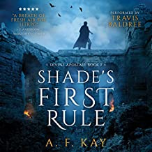 Shade's First Rule: A Fantasy LitRPG Adventure: Divine Apostasy, Book 1