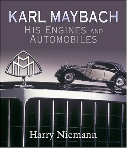 Download Karl Maybach: His Engines And Automobiles ebook