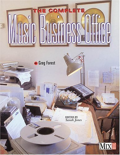 The Complete Music Business Office by MixBooks