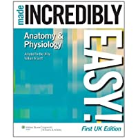 Anatomy and Physiology Made Incredibly Easy! (Incredibly Easy! Series) (Made Incredibly Easy (Paperback))