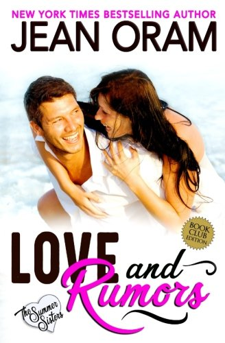 Books : Love and Rumors: A Billionaire Movie Star Sweet Contemporary Romance (The Summer Sisters) (Volume 1)