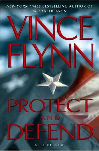 Protect and Defend - Book #10 of the Mitch Rapp