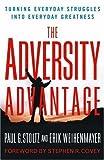 The Adversity Advantage, Erik Weihenmayer and Paul Stoltz, 0743290224
