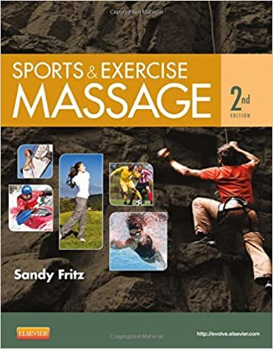 Sports & Exercise Massage: Comprehensive Care for Athletics, Fitness, & Rehabilitation, 2e by Sandy Fritz BS MS NCTMB (2013-04-17)
