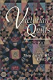 img - for Victorian Quilts 1875-1900: They Aren't All Crazy book / textbook / text book