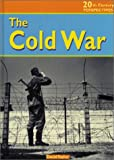 The Cold War, David A. Taylor and David Robert Taylor, 1588103730