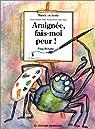 Araignée, fais-moi peur par Puig Rosado