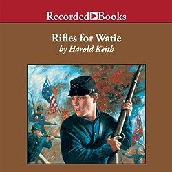 Rifles for Watie