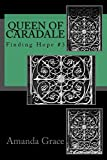 Queen of Caradale: Finding Hope #3