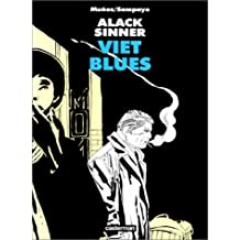ALACK SINNER T.05 : VIET BLUES (NOIR & BLANC)
