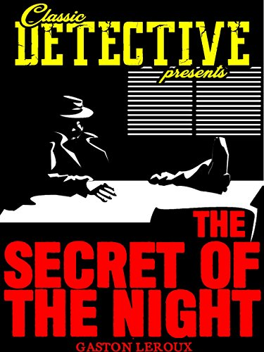 The Secret Of The Night (Classic Detective Presents)