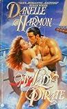 My Lady Pirate, Danelle Harmon, 0380772280