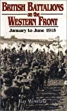 British Battalions on the Western Front, Ray Westlake, 0850527686