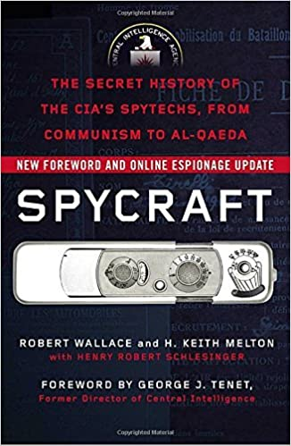Book Spycraft: The Secret History of the CIA's Spytechs, from Communism to Al-Qaeda by Robert Wallace (2009-05-26)
