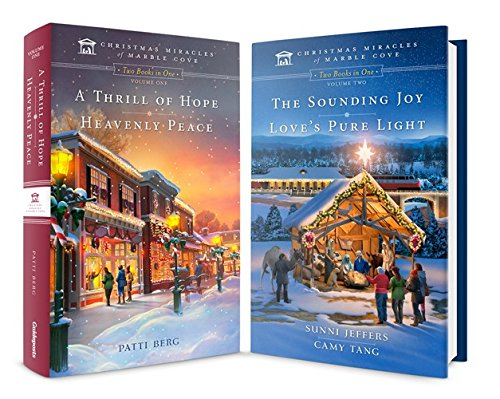A Thrill of Hope & Heavenly Peace Vol 1 The Sounding Joy & Love's Pure Light Vol 2, Christmas Miracles of Marble Cove, 4 Good Stories by Guideposts pdf epub