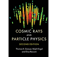 Cosmic Rays and Particle Physics (English Edition)