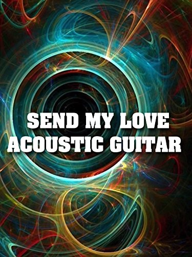 Send my love (To your new lover) - Acoustic guitar