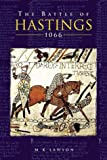 Front cover for the book The Battle of Hastings 1066 by M. K. Lawson