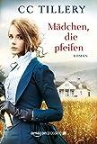 Mädchen, die pfeifen (German Edition)