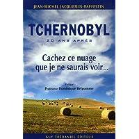 TCHERNOBYL 20 ANS APRÈS