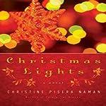 Christmas Lights | Christine Pisera Naman