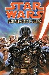 Star Wars: Darth Vader and the Cry of Shadows (Star Wars..)