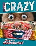 Ripley's Believe It Or Not: Utterly Crazy