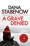 Front cover for the book A Grave Denied by Dana Stabenow