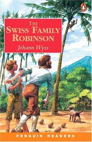 The Swiss Family Robinson (Penguin Readers, Level 3) by Pearson ESL