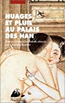 Nuages et pluie au palais des Han par Barbier-Kontler