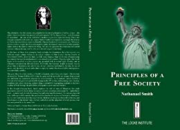 Principles of a Free Society by [Smith, Nathanael]