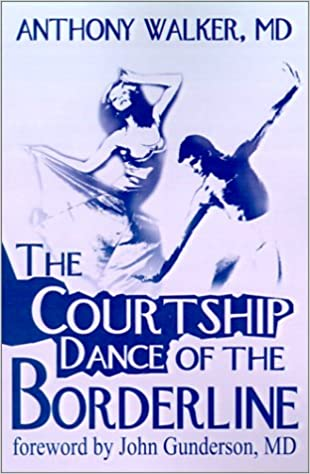 Amazon com: The Courtship Dance of the Borderline (9780595197125