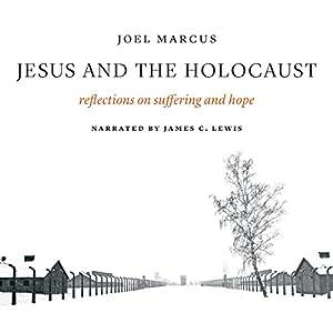 Jesus and the Holocaust Audiobook