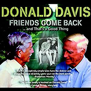 Friends Come Back...and That's a Good Thing Audiobook