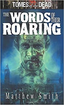 Book Tomes of the Dead: The Words of their Roaring