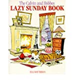 Calvin and Hobbes' Lazy Sunday Book: A Collection of Sunday Calvin and Hobbes Cartoons